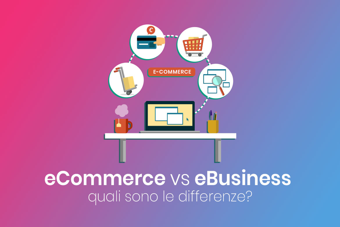 differenze tra ecommerce e ebusiness