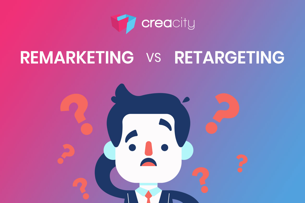 Remarketing e retargeting: quale differenza?