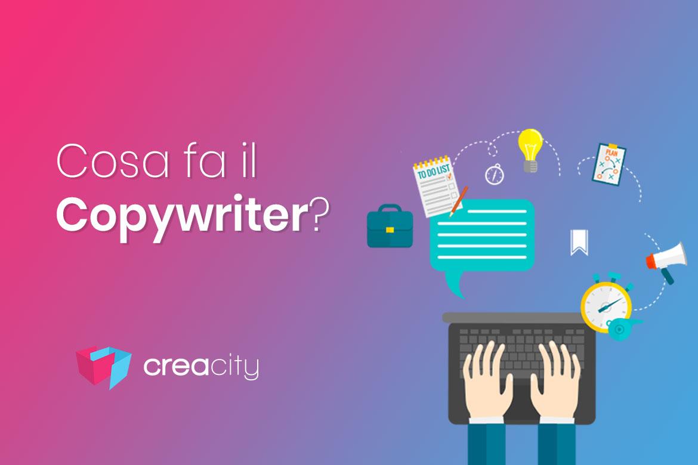 Copywriter: cosa fa? Che differenza c'è fra Copywriter e SEO Copywriter?