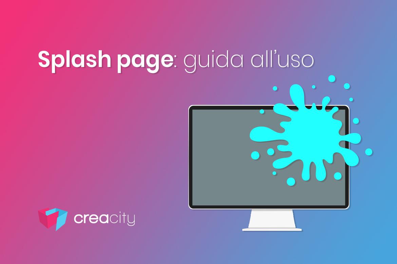 splash page: cos'è? Guida all'uso +esempi utili
