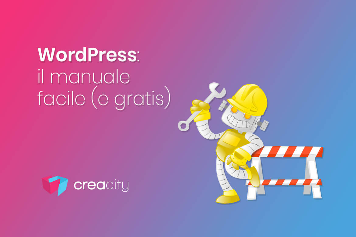 Wordpress: manuale facile (e gratis)